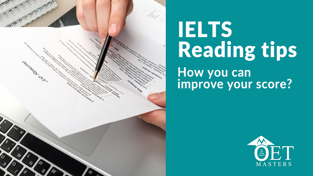 IELTS Reading Tips: How can I improve my score?