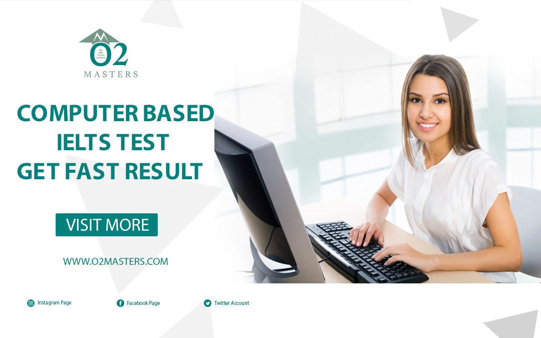 Computer Based IELTS test