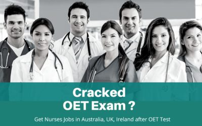 Cracked OET Exam? Get Nurses Jobs in Australia, UK, Ireland after OET Test