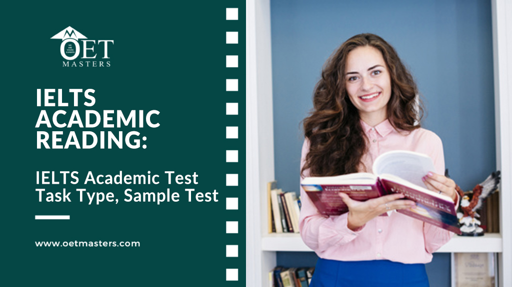 IELTS Academic Reading:IELTS Academic Test Format,Task Type,Sample Test