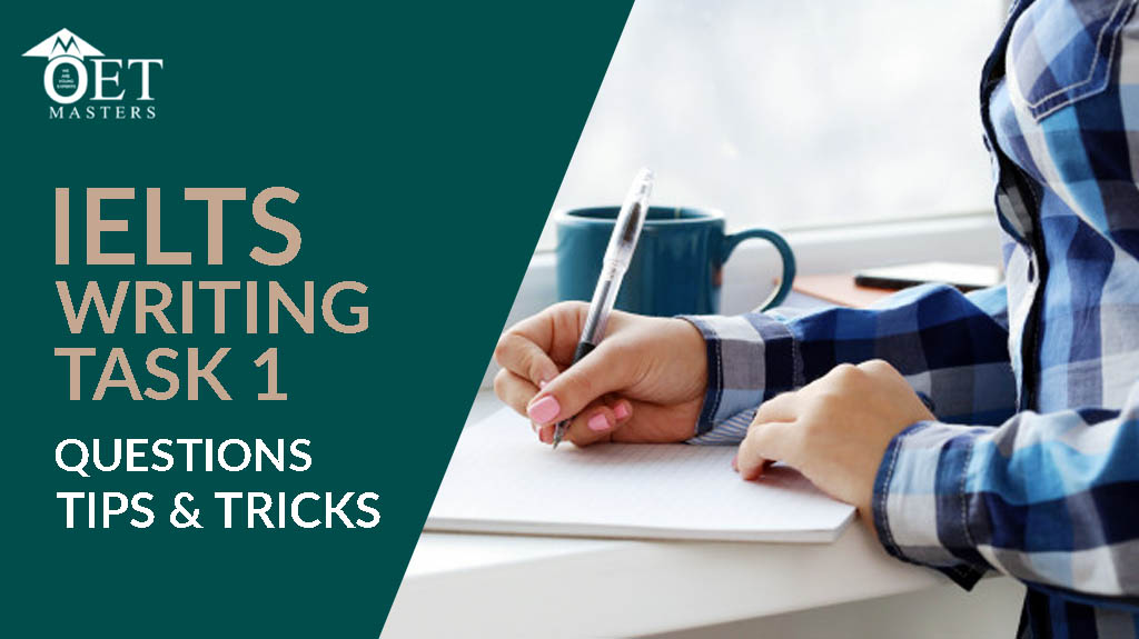 TIPS AND TRICKS OF IELTS WRITING TASK 1