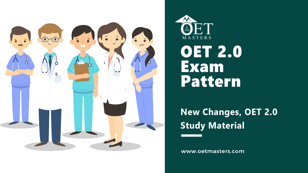 OET 2.0 Study Material and New Exam Pattern