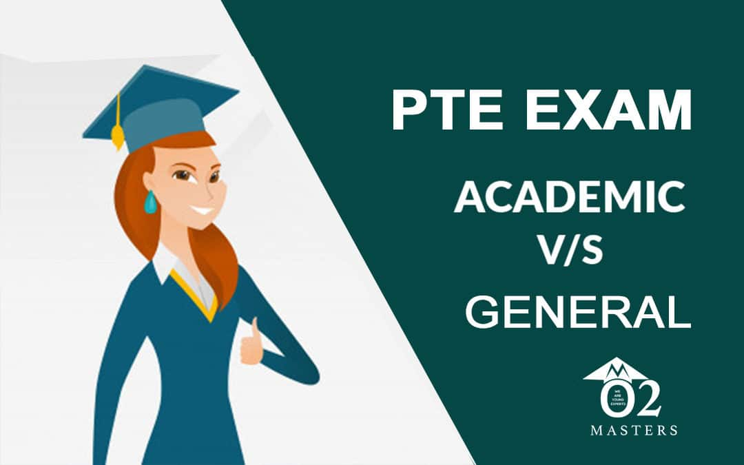 PTE General and Academic Exam