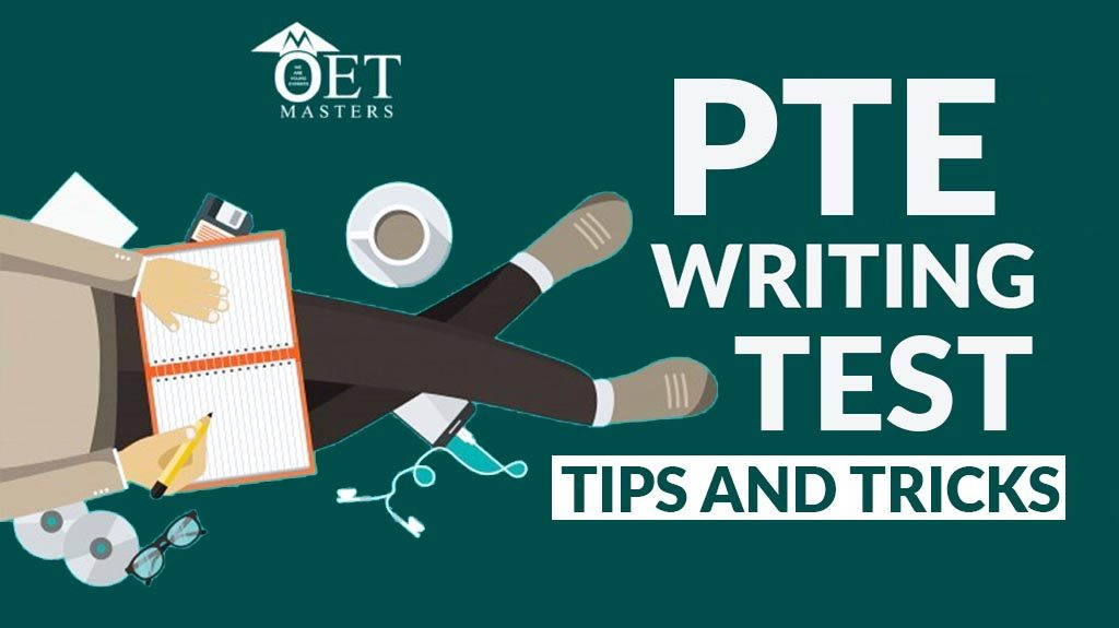 PTE WRITING TEST TIPS AND TRICKS