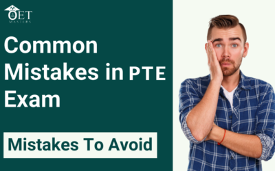 PTE Exam Common Mistake to Avoid