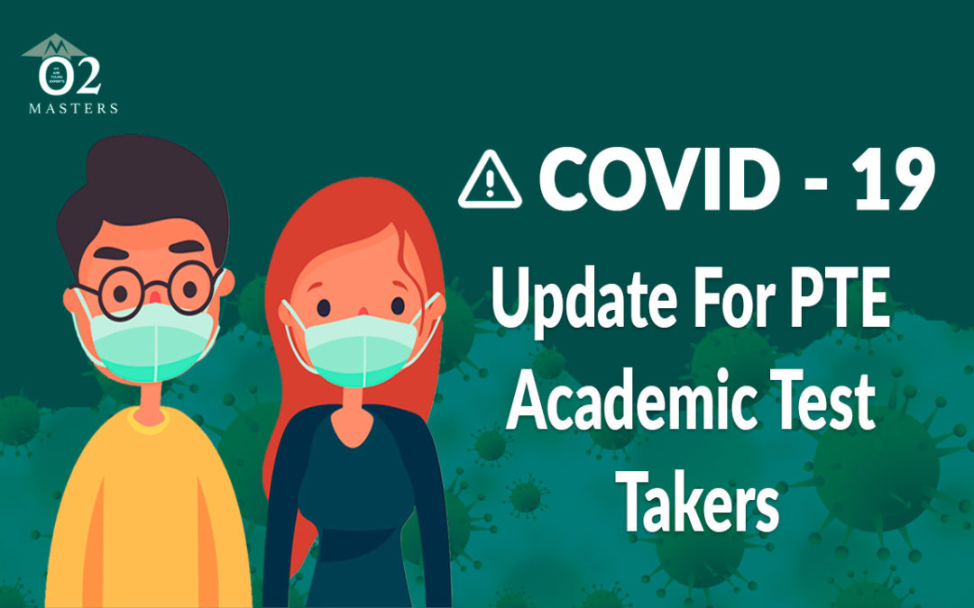 covid 19 updates for pte exam