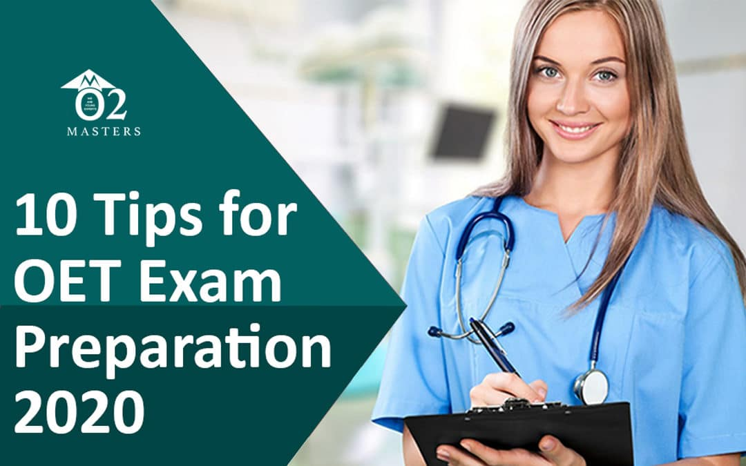 10 Tips for OET Exam Preparation 2020