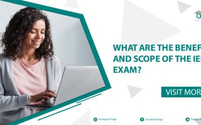 What Are The Benefits And Scope Of The IELTS Exam?