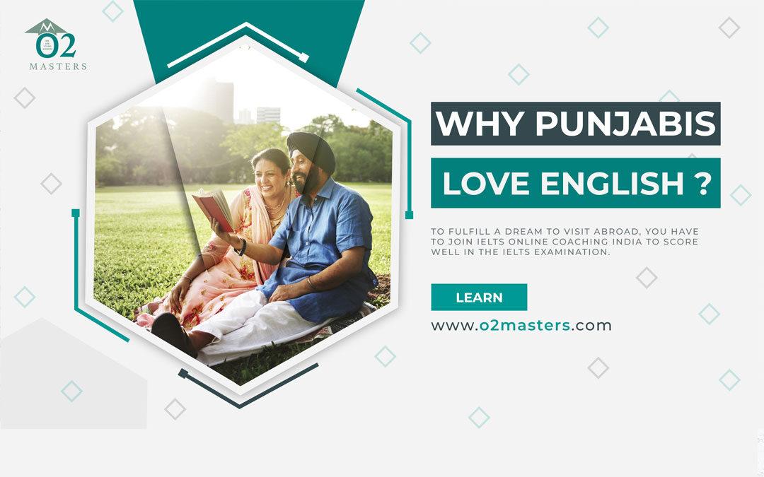 Why Punjabis Love English?