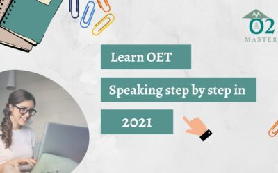 Learn OET Speaking Step By Step in 2021