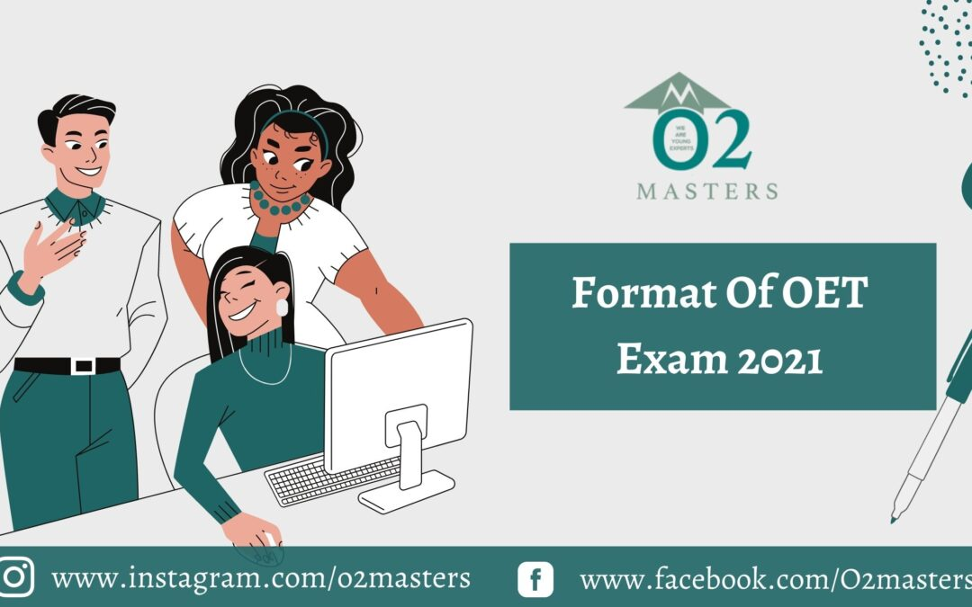 Format of OET exam 2021